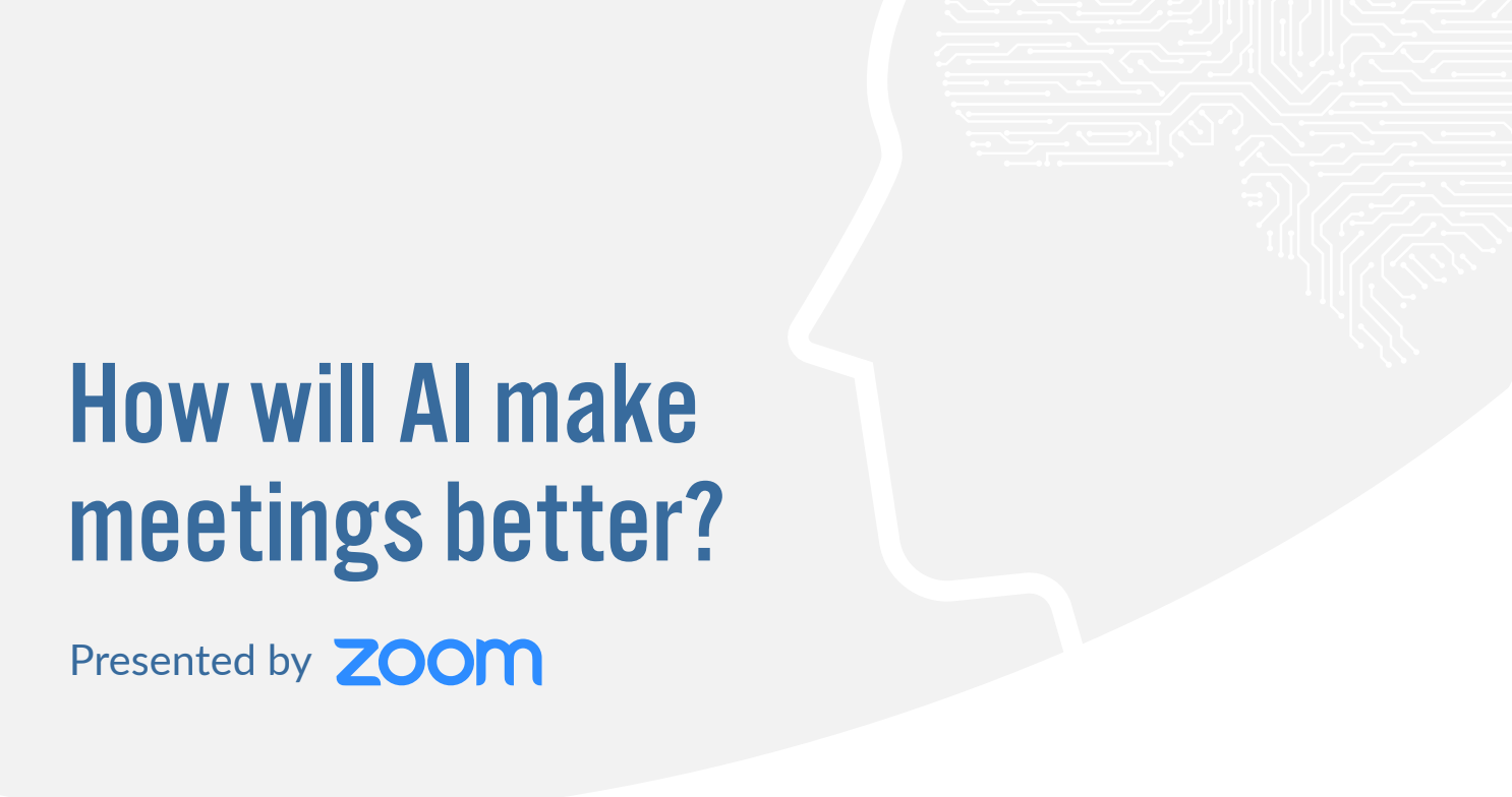 A Glimpse Into How AI Will Make Meetings Better