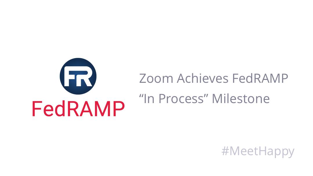 "zoom achieves fedramp ""in process"" milestone"