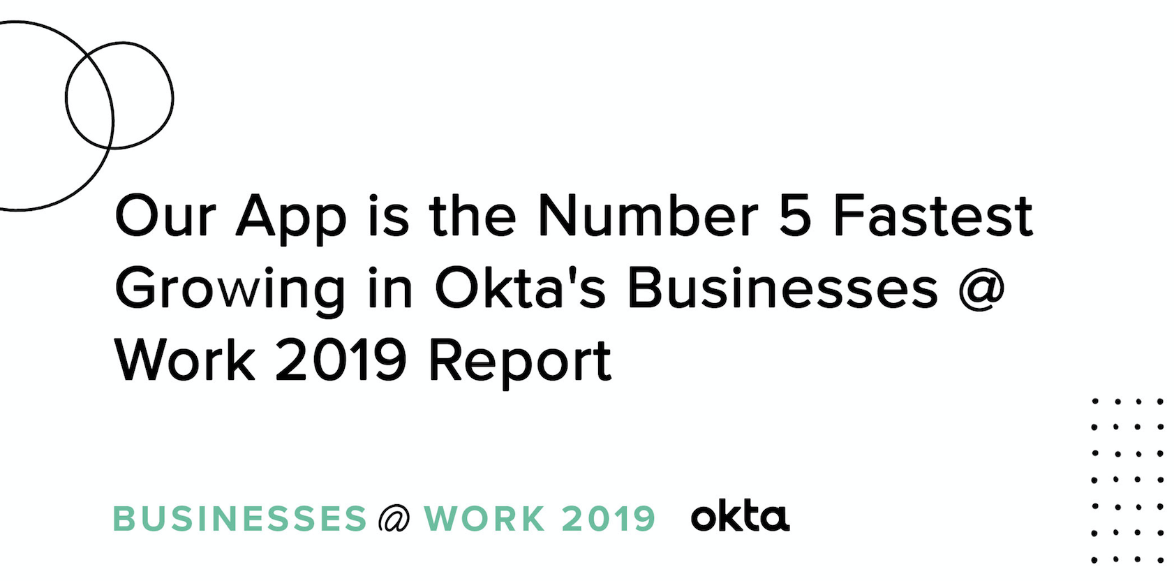 Zoom is the Only Fastest Growing & Most Popular App - Okta
