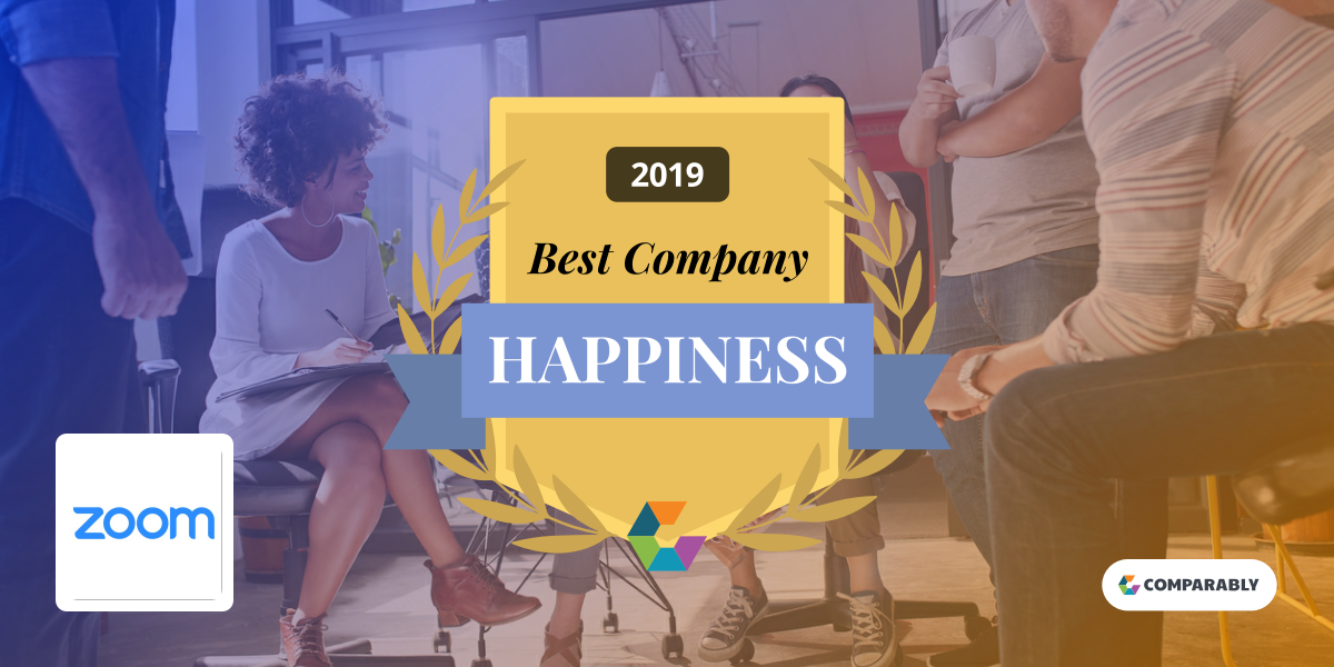 amazing selection crazy price great fit Zoom Employees the Happiest in U.S. - Zoom Blog